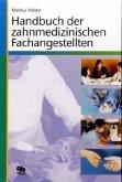 Handbuch der zahnmedizinischen Fachangestellten