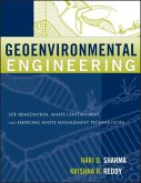 Geoenvironmental Engineering: Site Remediation, Waste Containment, and Emerging Waste Management Technologies