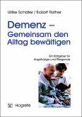 Demenz - Gemeinsam den Alltag bewältigen
