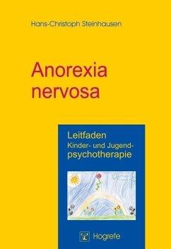 Anorexia nervosa - Steinhausen, Hans-Christoph