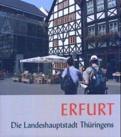 Erfurt - Die Landeshauptstadt Thüringens