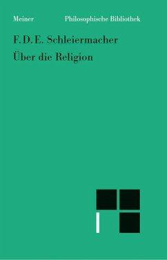 Über die Religion - Schleiermacher, Friedrich D. E.