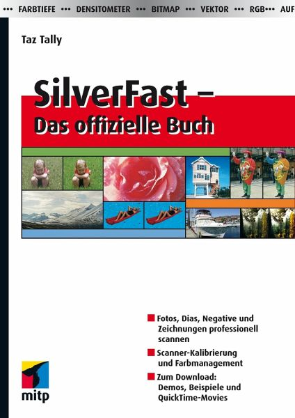 silverfast das offizielle buch von taz tally fachbuch. Black Bedroom Furniture Sets. Home Design Ideas