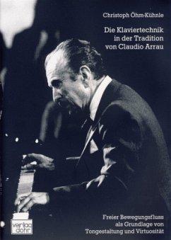 Klaviertechnik in der Tradition von Claudio Arrau