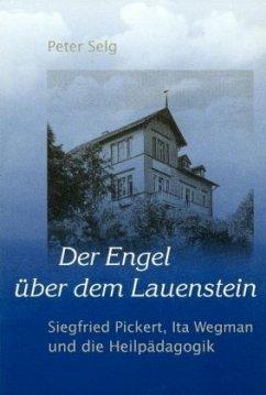 Der Engel über dem Lauenstein - Selg, Peter