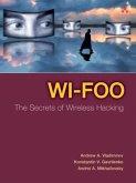 Wi-Foo: The Secrets of Wireless Hacking