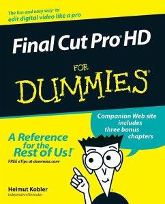 Final Cut Pro HD For Dummies w/WS - Kobler, Helmut; Fahs, Chad