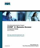CCNP 2: Remote Access Companion Guide (Cisco Networking Academy Program)