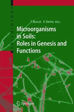 Microorganisms in Soils: Roles in Genesis and Functions - Buscot, Francois / Varma, Ajit (eds.)