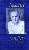 Incontri - Luigi Nono