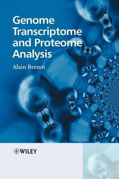 Genome Transcriptome and Proteome - Bernot, Alain