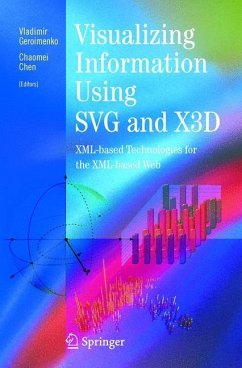 Visualizing Information Using SVG and X3D - Geroimenko, Vladimir / Chen, Chaomei (eds.)
