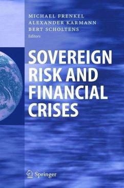 Sovereign Risk and Financial Crises - Frenkel, Michael / Karmann, Alexander / Scholtens, Bert (eds.)
