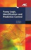 Fuzzy Logic, Identification and Predictive Control