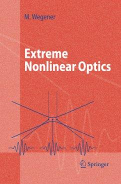 Extreme Nonlinear Optics - Wegener, Martin