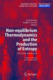 Non-Equilibrium Thermodynamics and the Production of Entropy
