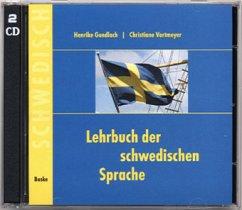Lehrbuch der Schwedischen Sprache - 2 Begleit-CDs - Gundlach, Henrike; Vortmeyer, Christiane
