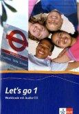 Let's Go 1. Workbook. Mit Schüler-CD