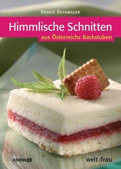 Rothbauer, R: Himmlische Schnitten - Rothbauer, Renate
