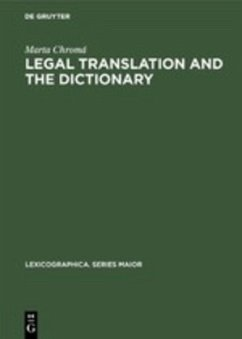 Legal Translation and the Dictionary