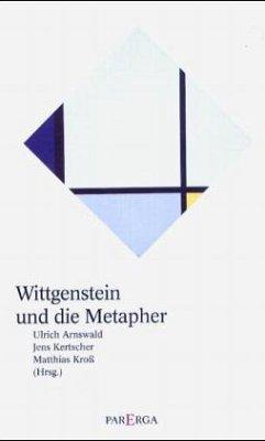 Wittgenstein und die Metapher