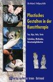 Plastisches Gestalten in der Kunsttherapie - Ton, Gips, Holz, Stein