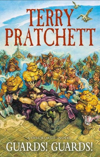Guards! Guards! - Pratchett, Terry