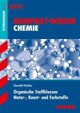 Kompakt-Wissen Abitur Chemie. Kohlenwasserstoffe