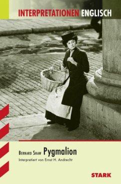Bernard Shaw 'Pygmalion' - Shaw, George Bernard