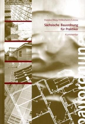 s chsische bauordnung s chsbo 2004 f r praktiker kommentar fachbuch. Black Bedroom Furniture Sets. Home Design Ideas