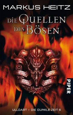 Die Quellen des Bösen / Ulldart - die dunkle Zeit Bd.6 - Heitz, Markus