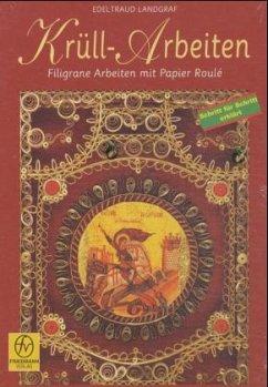 Krüll-Arbeiten, Filigrane Arbeiten mit Papier Roule - Landgraf, Edeltraud