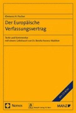 Der Europäische Verfassungsvertrag - Fischer, Klemens H.