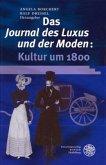 Das Journal des Luxus und der Moden: Kultur um 1800