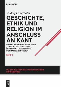 Geschichte, Ethik und Religion im Anschluß an Kant - Langthaler, Rudolf