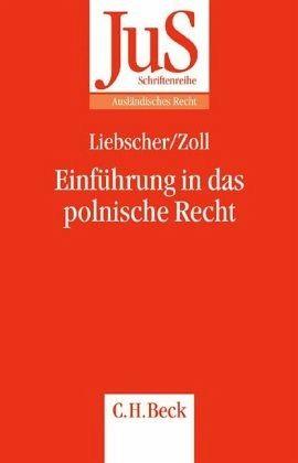 Einführung in das polnische Recht - Liebscher, Marc; Zoll, Fryderyk