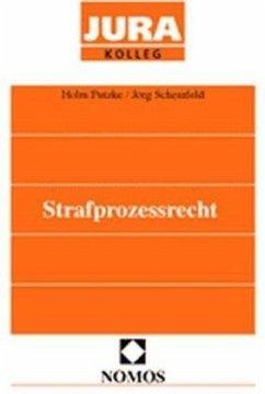 Strafprozessrecht - Putzke, Holm; Scheinfeld, Jörg