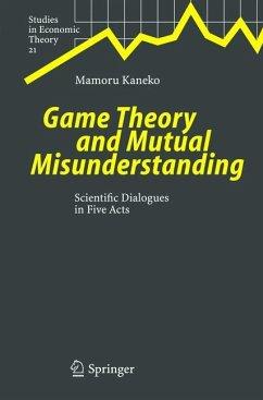 Game Theory and Mutual Misunderstanding - Kaneko, Mamoru