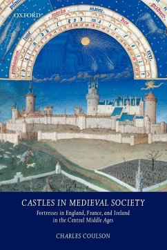 Castles in Medieval Society - Coulson, Charles