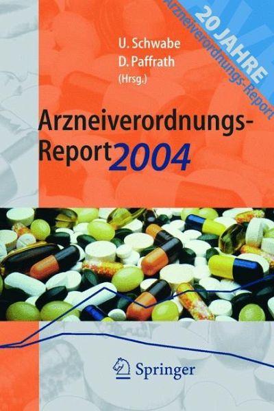 Arzneiverordnungs Report 2004 Von Ulrich Schwabe Dieter border=