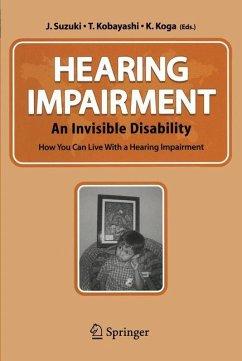 Hearing Impairment - Suzuki, Jun-Ichi / Koga, Keijiro / Kobayashi, Takeo (eds.)