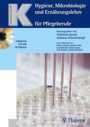 Hygiene, Mikrobiologie und Ernährungslehre für Pflegeberufe, m. CD-ROM - Jassoy, Christian / Schwarzkopf, Andreas