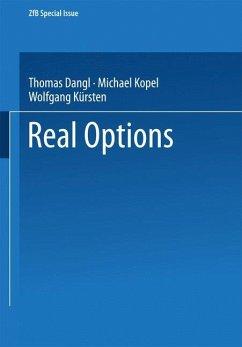 Real Options - Dangl, Thomas / Kopel, Michael / Kürsten, Wolfgang (Hgg.)