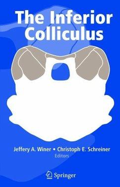 The Inferior Colliculus - Winer, Jeffery A. / Schreiner, Christoph E. (eds.)