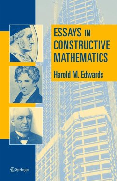 Essays in Constructive Mathematics - Edwards, Harold M.