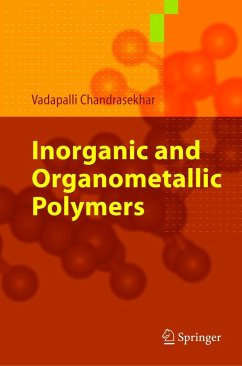 Inorganic and Organometallic Polymers - Chandrasekhar, Vadapalli