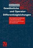 Gewöhnliche und Operator-Differentialgleichungen