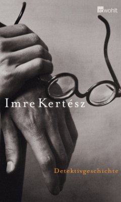 Detektivgeschichte - Kertész, Imre
