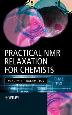 Practical NMR Relaxation for Chemists - Bakmutov, Vladimir