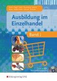 Ausbildung im Einzelhandel Band 1. Lehr- und Fachbuch